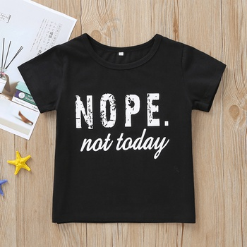 Baby / Toddler NOPE NOT TODAY Print Tee