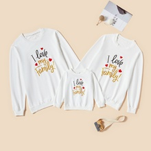 I LOVE MY FAMILY Letter Print Family Matching Sweatshirts